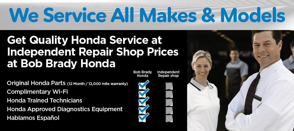 Get Quality Service at Independent Repair Shop Prices at Bob Brady Honda