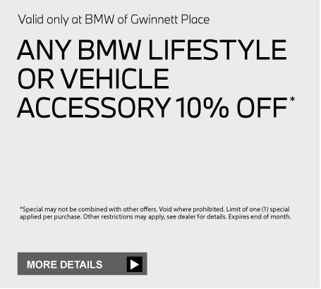 Valid only at BMW of Gwinnett Place. Natural air starter kit 15% off. Click for details.