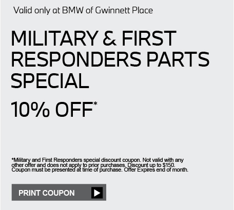 Valid only at BMW of Gwinnett Place. ROADSIDEHAZARD COVERAGE $50.00 OFF 2 OR MORE TIRES WITH ANY TIRE PURCHASE FROMBMW of GWINNETT PLACE, YOU WILLRECEIVE A ROADSIDEHAZARD COVERAGE FOR FREE! Cllick to learn more. *Special may not be combined with other offers. Void where prohibited. Limit of one (1)special applied per purchase. Other restrictions may apply. See dealer for details.Expires end of month.