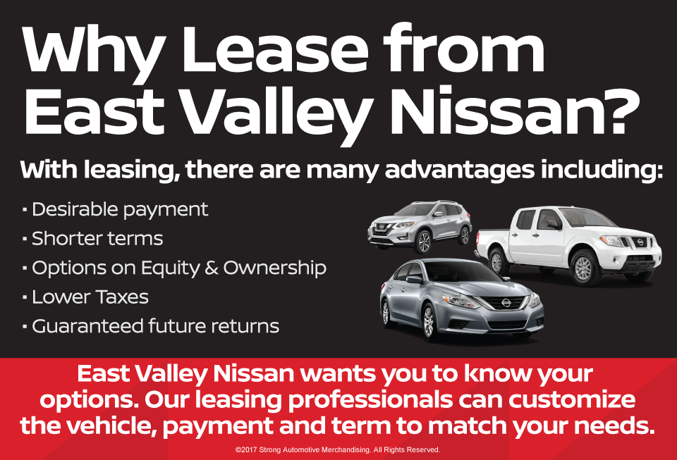 Why Lease From East Valley Nissan?