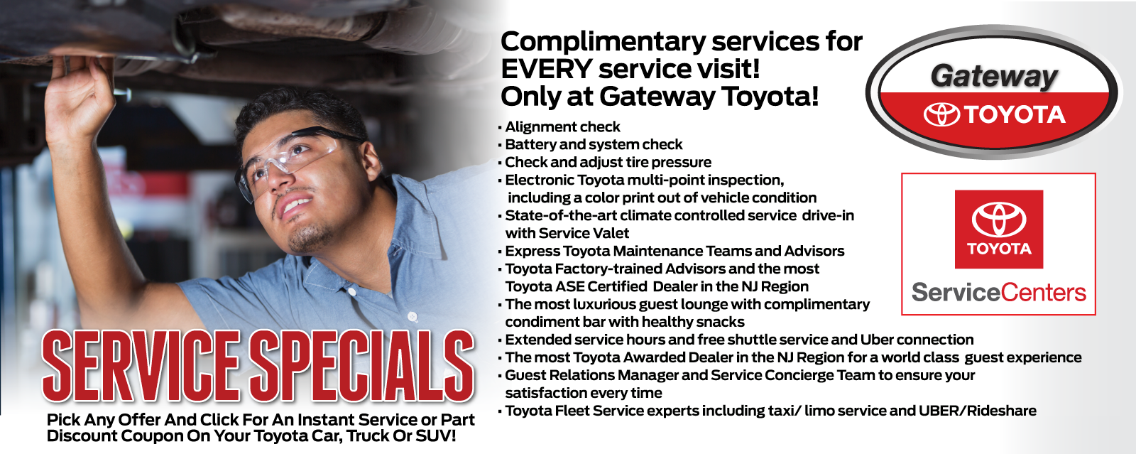 Complimentary services for EVERY service visit! Only at Gateway Toyota!