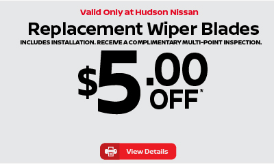 Valid only at Hudson Replacement Wiper Blades $5 off. click for details.
