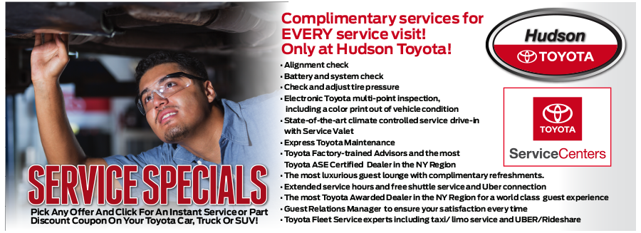 Complimentary services for EVERY service visit! Only at Hudson Toyota!