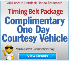 Valid only at Hendrick Honda Bradenton Complimentary 1-Day Courtesy Vehicle. Click for more details.