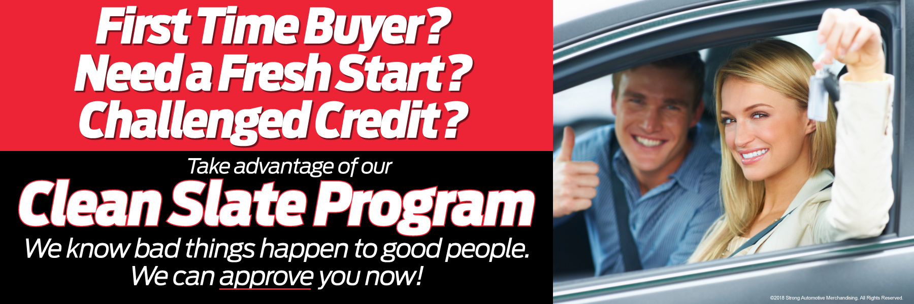 take advantage of our clean slate program