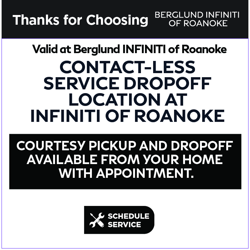 Valid at Berglund INFINITI Roanoke. Tire Special. Buy 3 Tires and get 4th for $1. Click to schedule service.