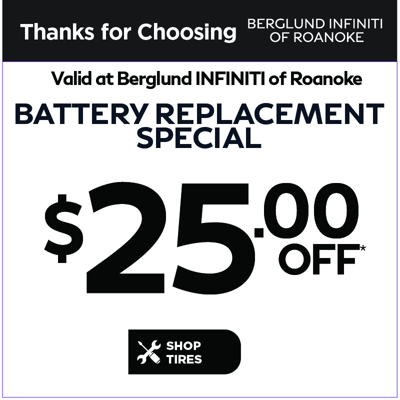 Valid at Berglund INFINITI Roanoke. Contact-less service drop off location. Courtesy pick up and drop off available from your home with an appointment. Click to schedule service.