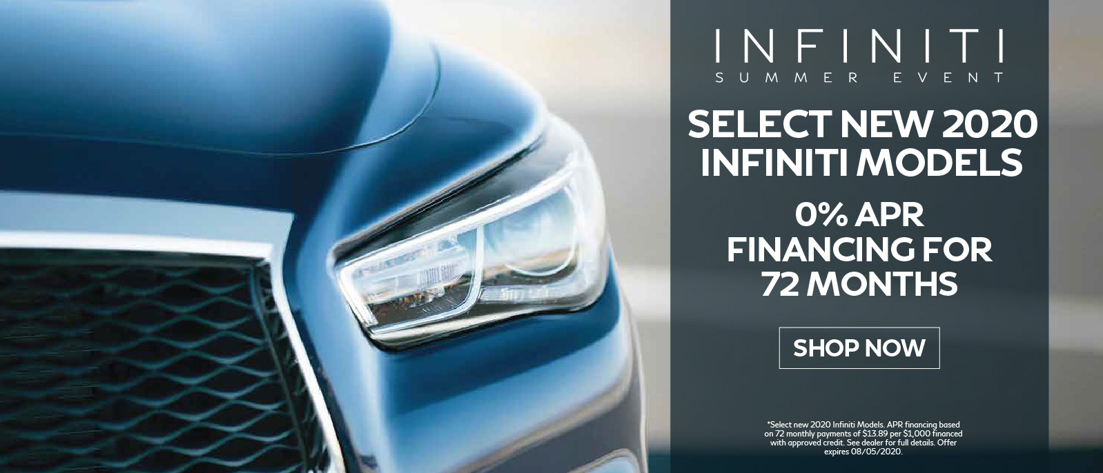 All new 2020 INFINITI models and 2019 QX30, Q70, Q70L Get 0% APR Financing for 72 mos. and defer payments for 90 days. Click to begin shopping.