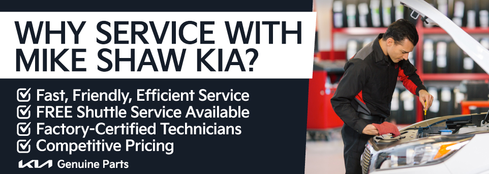 Service your vehicle with Mike Shaw Kia