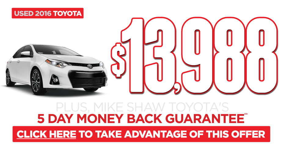 Used 2016 Corolla Special. Click Here to Get This Offer.
