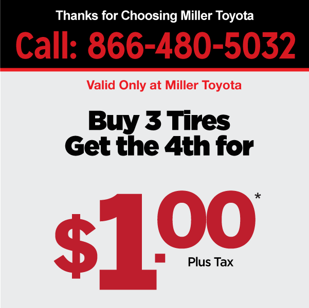 Buy 3 tires get the 4th for $1.00 plus tax
