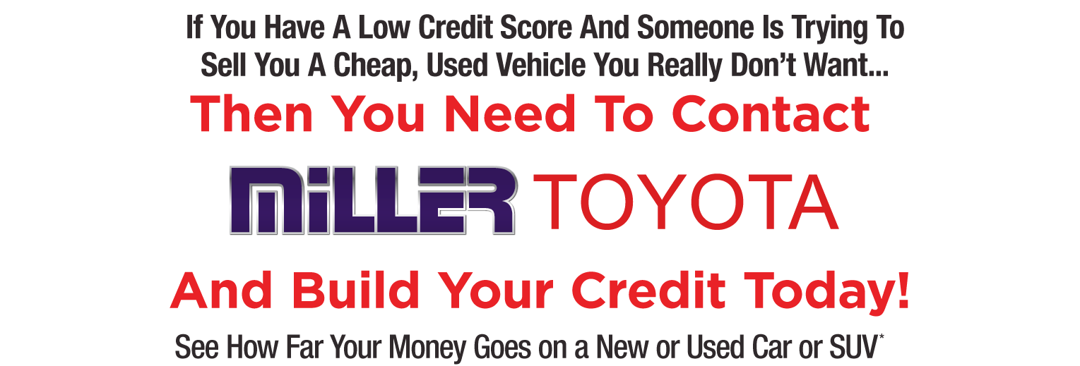 Build Your Credit with Miller Toyota Financing