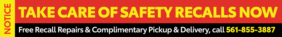 NOTICE: Take Care of Safety Recalls NOW at Palm Beach Toyota. For Free Repairs and Complimentary Pickup and Delivery, Call 561-855-3887.