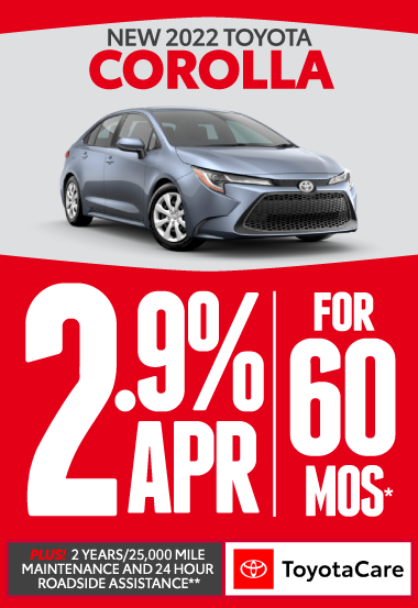 All new 2021 Toyota Corolla. 0% APR for 60 Months.* Plus 2 years/25K mile maintenance and 24-hour roadside assistance with Toyotacare.** Click here.