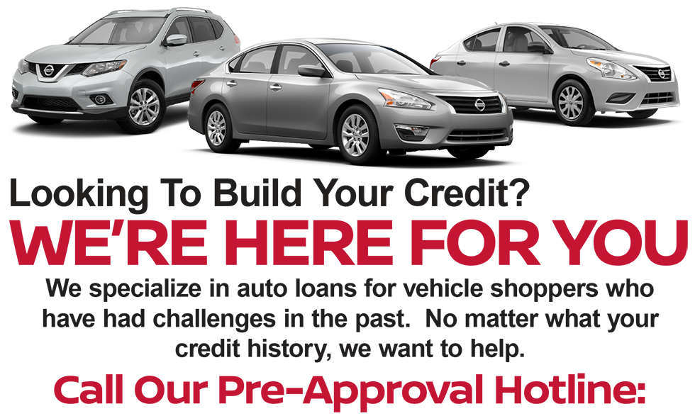 Looking To Build Your Credit? We are here for you. We specialize in auto loans for vehicle shoppers who have had challenges in the past.  No matter what your credit history, we want to help. Call Our Pre-Approval Hotline: 504-517-8564