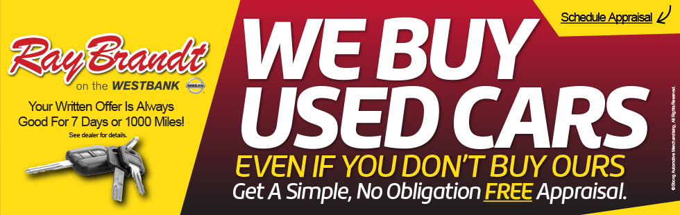We Buy Used Cars Even If You Don't Buy Ours. Get A Simple, No Obligation FREE Appraisal.