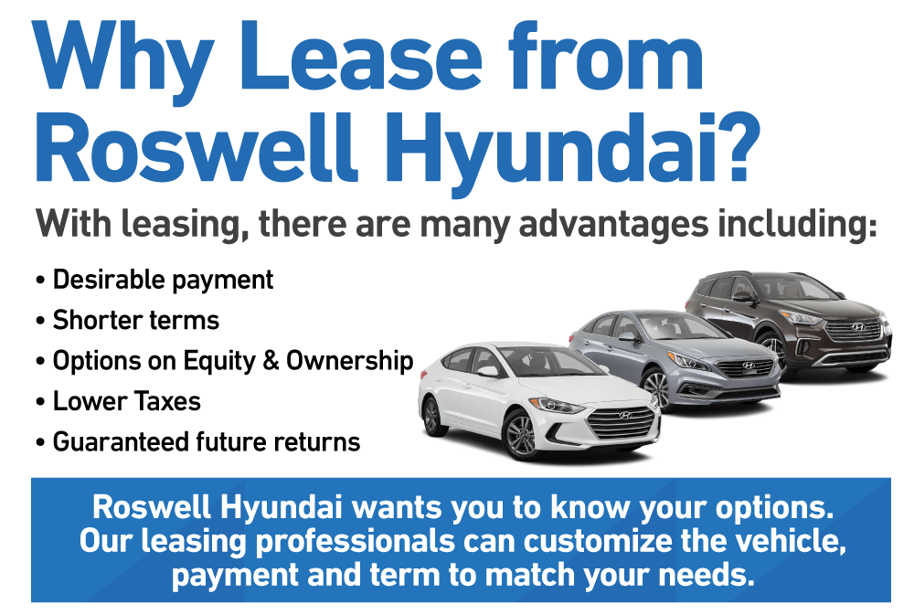 Why Lease from Roswell Hyundai