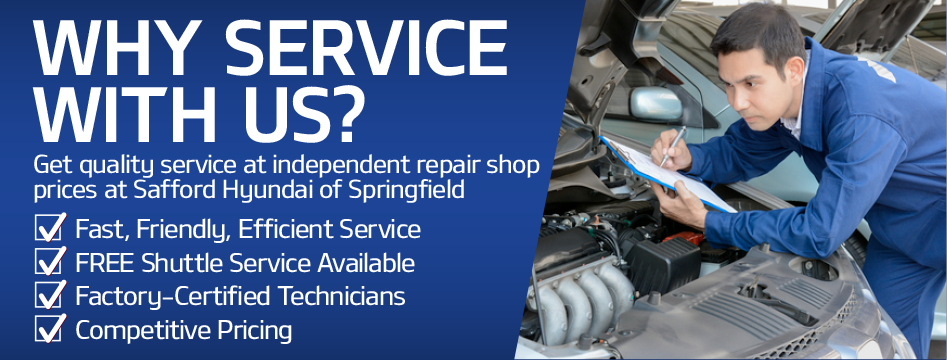 Get Quality Service at Indepedent Repair Shop Prices at Safford Hyundai of Springfield