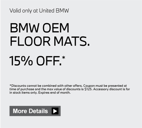 Valid only at United BMW. BMW OEM Floor Mats 10% Off. Click here for details.