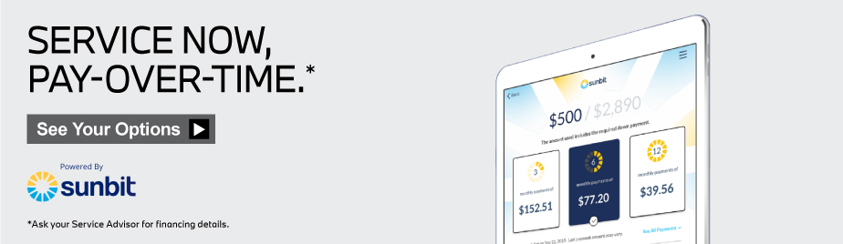 Service now, pay over time. See your options.