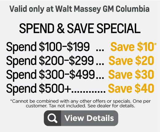 Spend and Save Special  Spend $100-$199 save $10, spend $200-$299 save $20, Spend $300-$499 save $30, spend $500+ save $40. Click to View Details