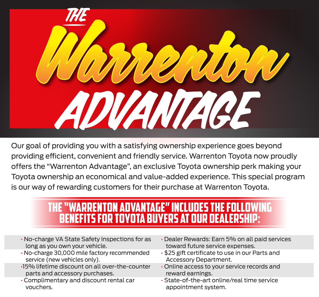 The Warrenton advantage includes many benefits for Toyota buyers at our dealership/></p> <p style=