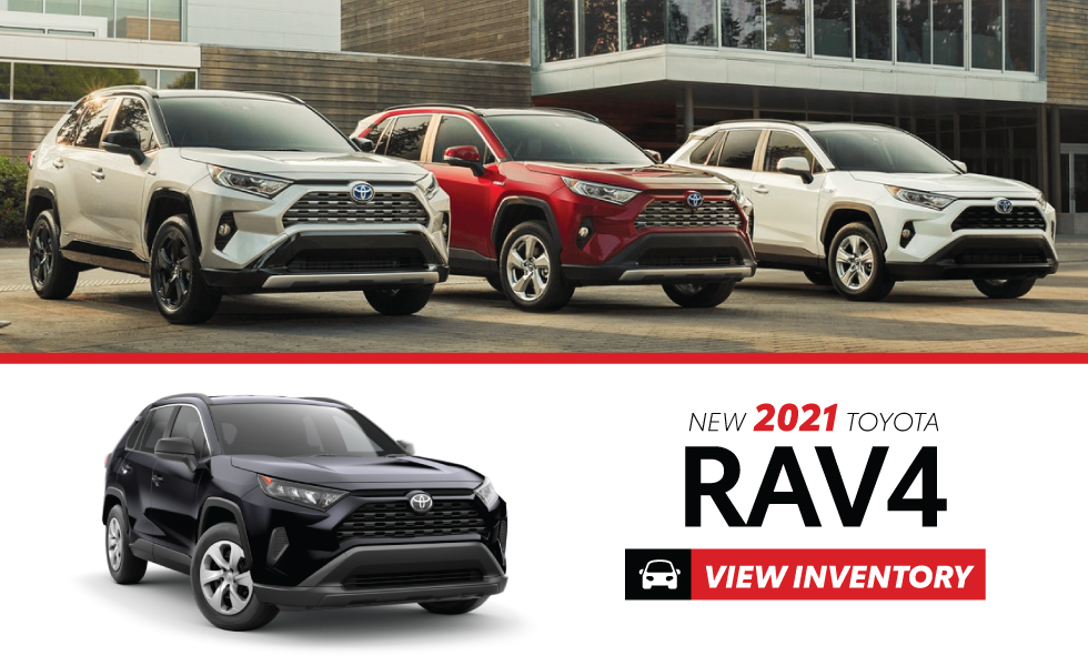 New 2021 Toyota Rav4 - Act Now - Get $1000 Customer Cash