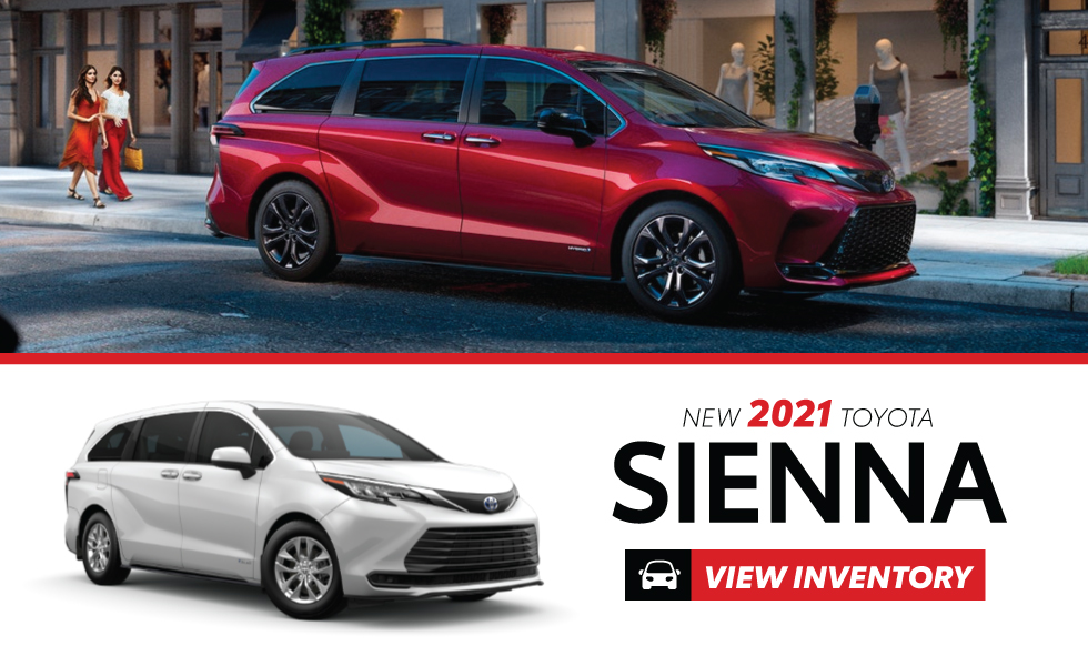 New 2021 Sienna - Shop Now - Get $1,000 customer cash