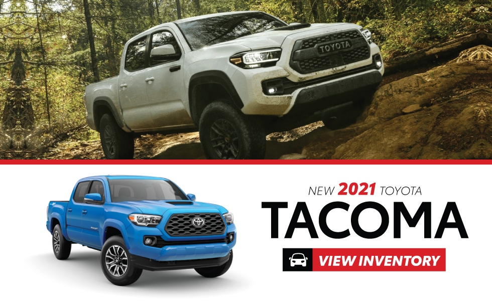 New 2021 Toyota Tacoma - Act Now - Get $1,000 customer cash